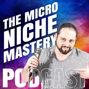 Micro Niche Mastery